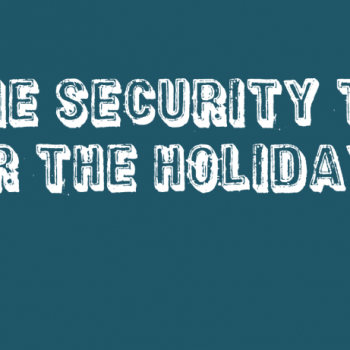 Home Security Tips for The Holidays